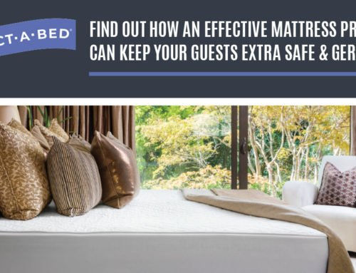 FIND OUT HOW AN EFFECTIVE MATTRESS PROTECTOR CAN KEEP YOUR GUESTS EXTRA SAFE & GERM-FREE