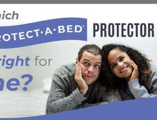 WHICH PROTECT-A-BED PROTECTOR IS RIGHT FOR ME