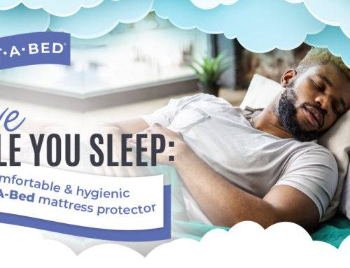 Save While you Sleep with a Comfortable & Hygienic Protect-A-Bed Mattress Protector
